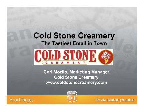 Cold Stone Creamery - ExactTarget
