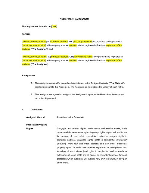 ASSIGNMENT AGREEMENT This Agreement is made on date