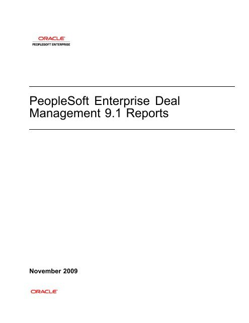 PeopleSoft Enterprise Deal Management 91 Reports - Docs Oracle