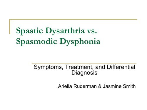 Spastic Dysarthria vs Spasmodic Dysphonia