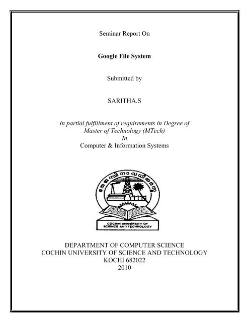 Seminar Report On Google File System Submitted by SARITHAS In