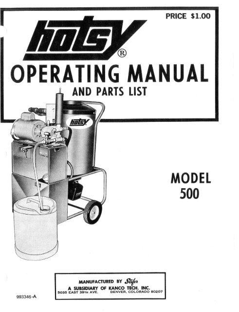 Hotsy 500 Parts Manual - ETS Company Pressure Washers and More