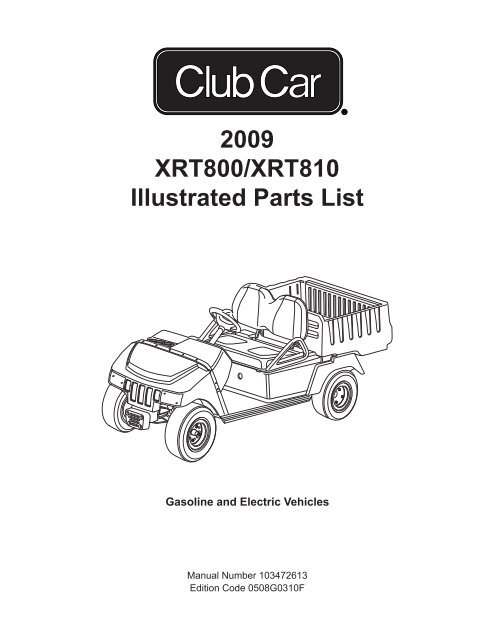 2009 XRT 800 (Gas  Electric) - Bennett Golf Cars