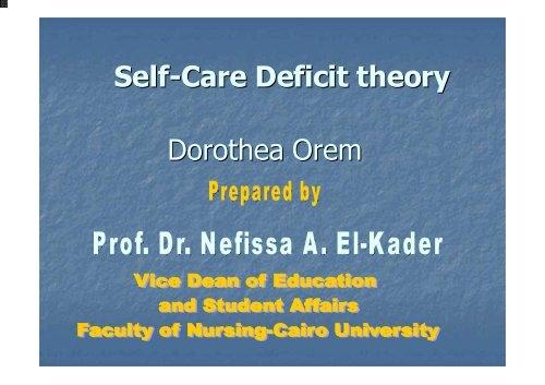 Dorothea Orem Self-Care Deficit theory