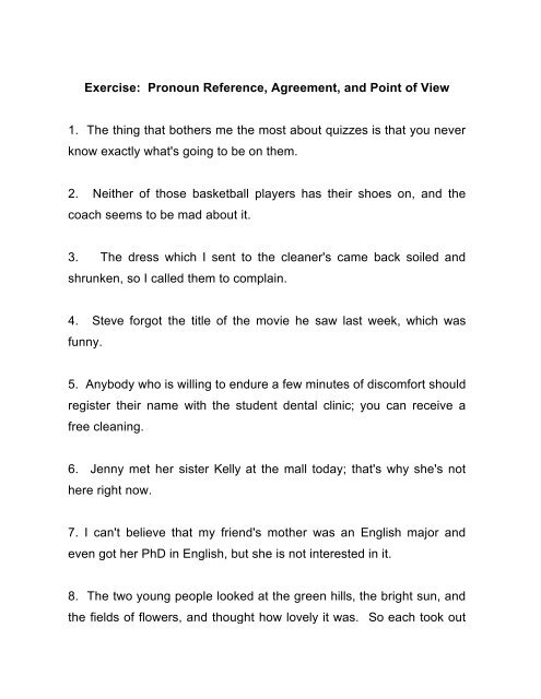 Exercise Pronoun Reference, Agreement, and Point of View 1 The