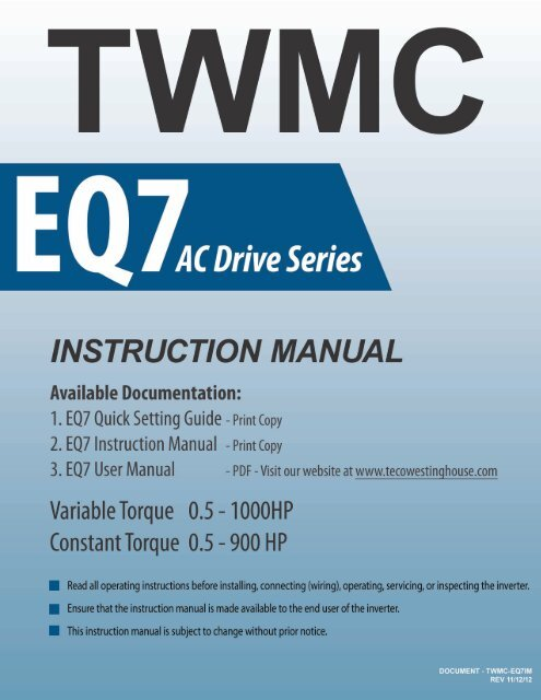 EQ7 Series Instruction Manual - TECO-Westinghouse Motor Company