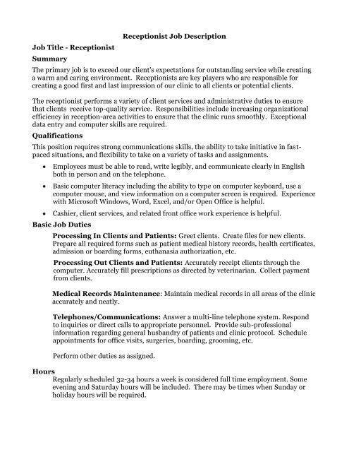 Receptionist Job Description Job Title - Receptionist Summary The