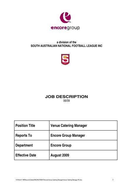 JOB DESCRIPTION Position Title Venue Catering Manager - sanfl