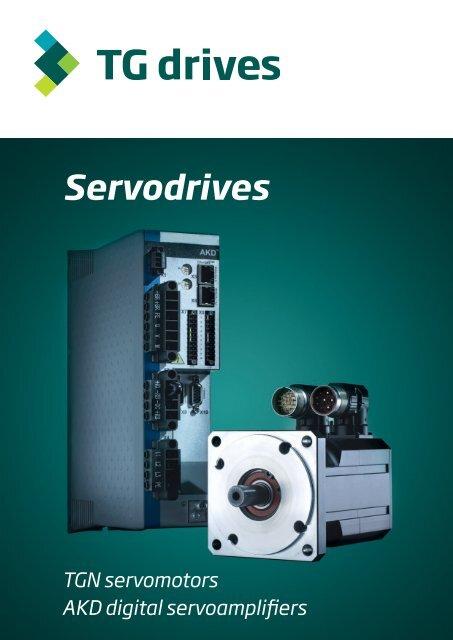Catalog sheets - TGN motors and AKD servoamplifiers - TG Drives