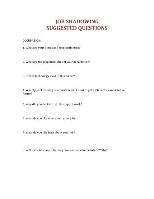 Job Shadow Questions