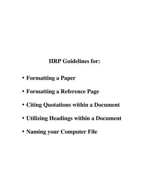 IIRP Guidelines for \u2022 Formatting a Paper \u2022 Formatting a Reference
