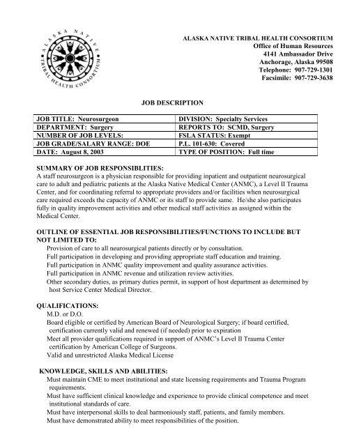 JOB DESCRIPTION JOB TITLE Neurosurgeon DIVISION - ANTHC