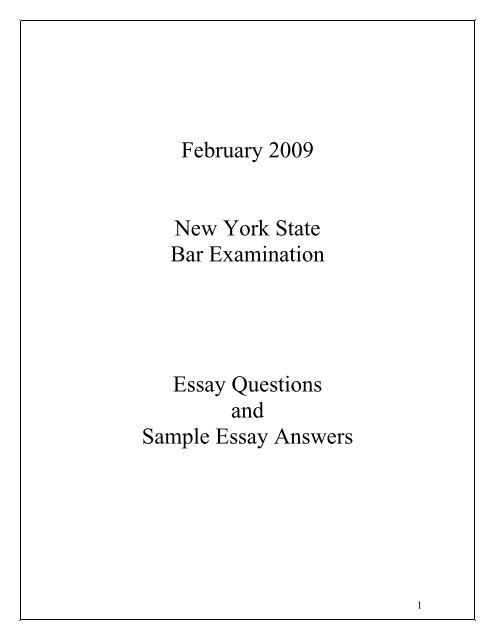 February 2009 New York State Bar Examination Essay Questions