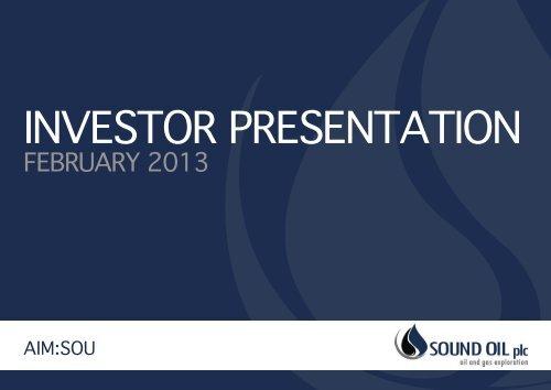 Investor presentatIon - Sound Oil