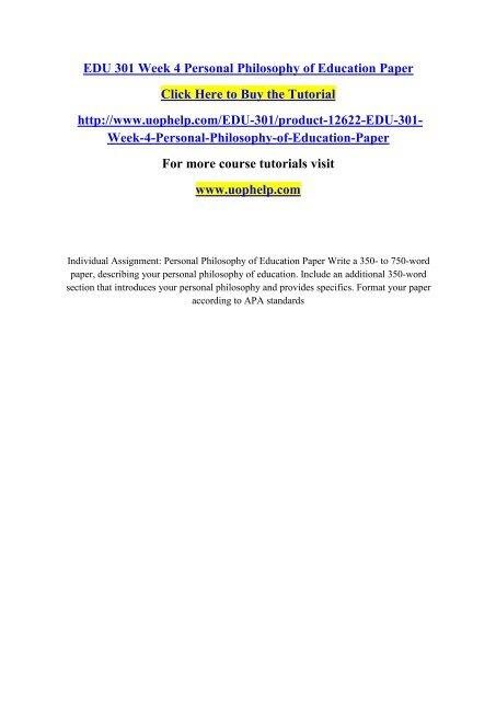 EDU 301 Week 4 Personal Philosophy of Education Paperpdf