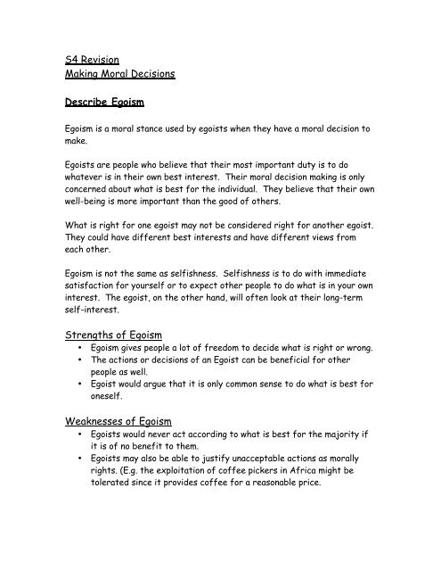 Strengths of Egoism Weaknesses of Egoism