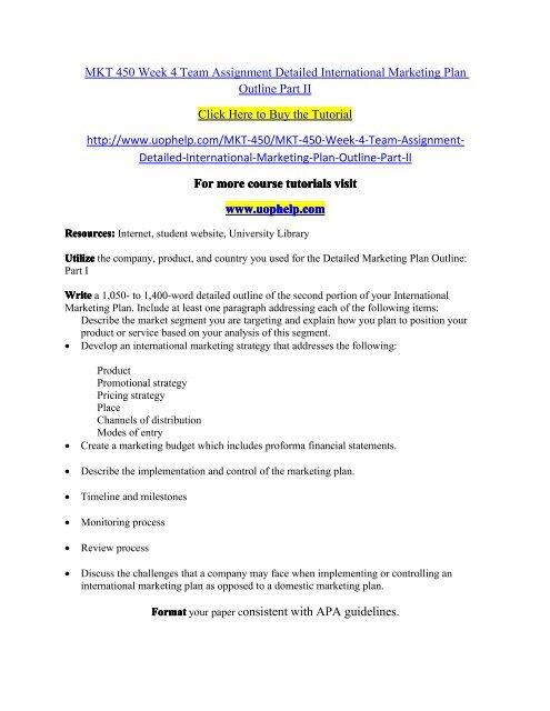 MKT 450 Week 4 Team Assignment Detailed International Marketing Plan