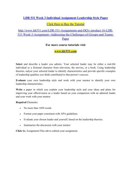 LDR 531 Week 3 Individual Assignment Leadership Style Paper