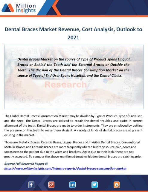 Dental Braces Market Revenue, Sales, Cost Analysis, Outlook to 2021