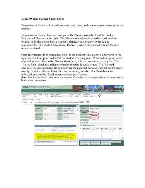 DegreeWorks Planner Cheat Sheet DegreeWorks Planner allows