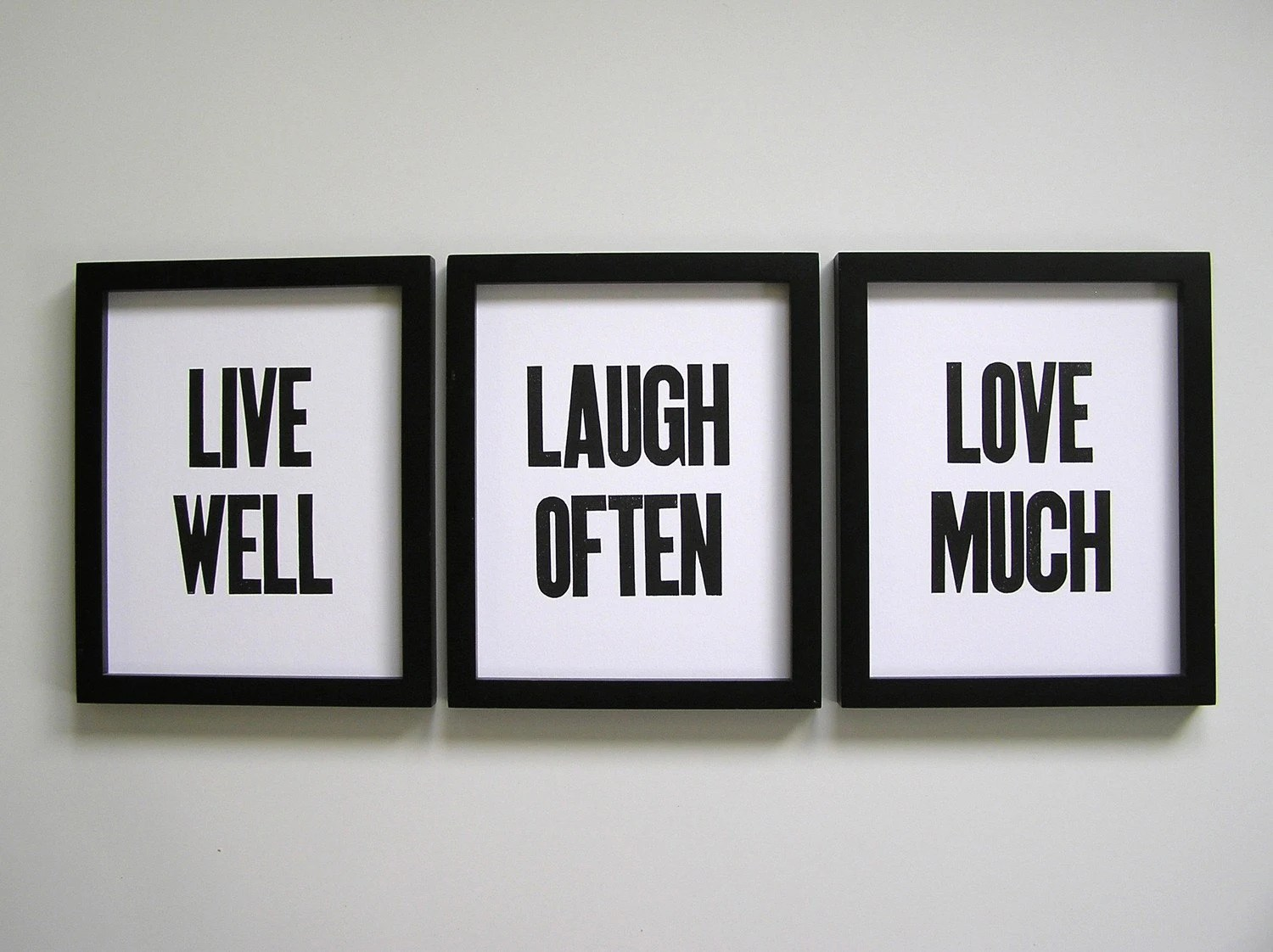 Cuadros Decorativos Con Frases Live Well Laugh Often Love Much Simple Black And White