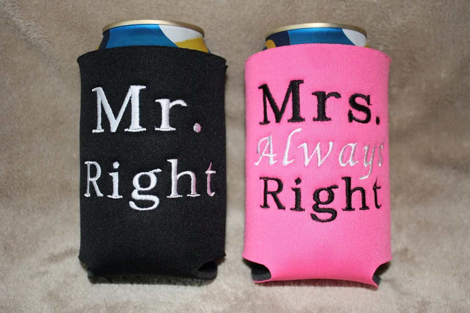 Mr Right Mrs Always Right Bettwäsche Mr Right And Mrs Always Right Wedding Can Koozie Set