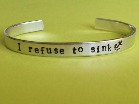 I Refuse To Sink Cuff Bracelet Anchor Cuff By