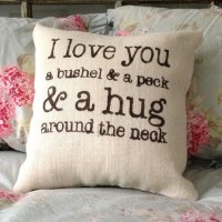 Burlap Pillow I love you a bushel and peck... by ...