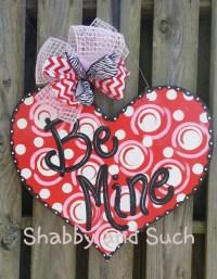 VALENTINE Door Hanger BE MINE Happy Valentine's Day Door