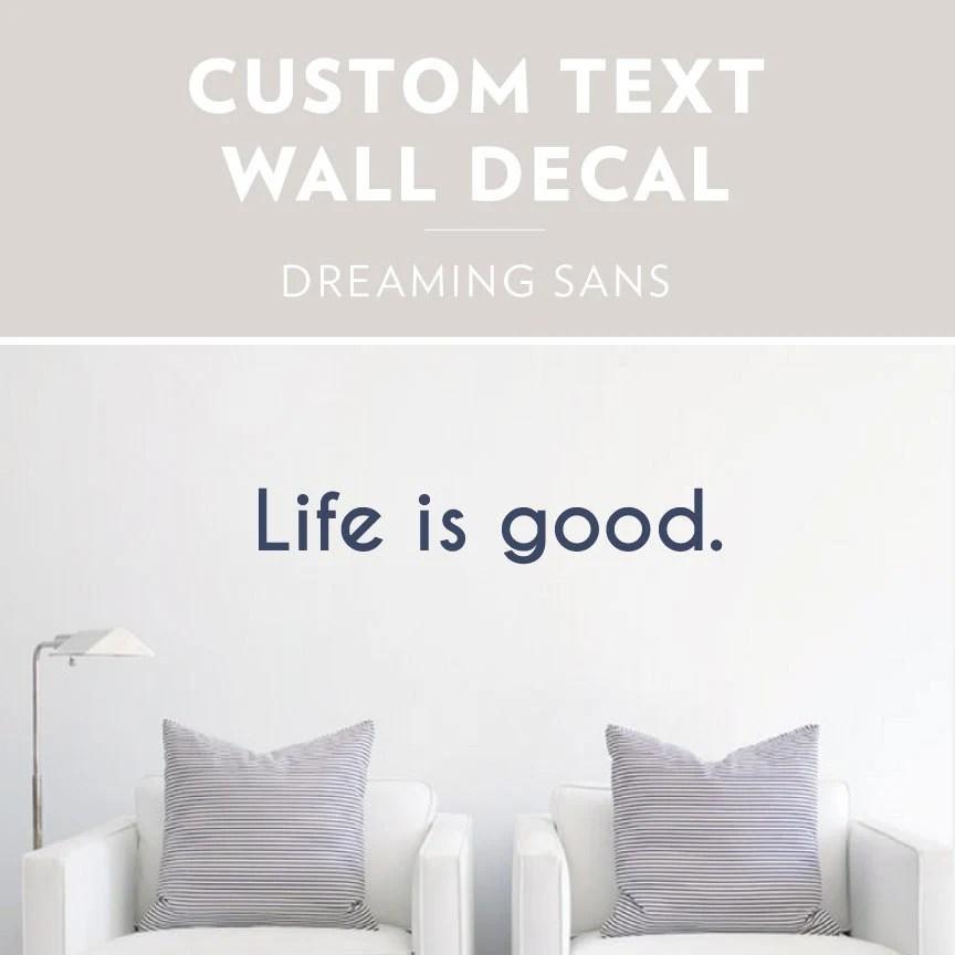 Dreaming Sans Custom Text Wall Decal Custom Wall Sticker