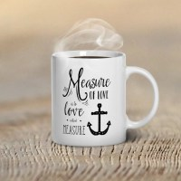 Quote Coffee Mug Love Sayings Cup The Measure of Love by ...