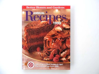 Cookbook Better Homes and Gardens 1995 Annual Recipes by NorScott
