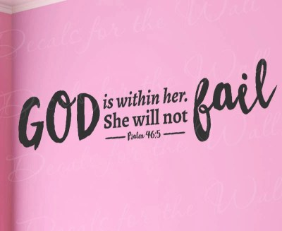 God Is Within Her She Will Not Fail Psalm 46:5 Woman Girl