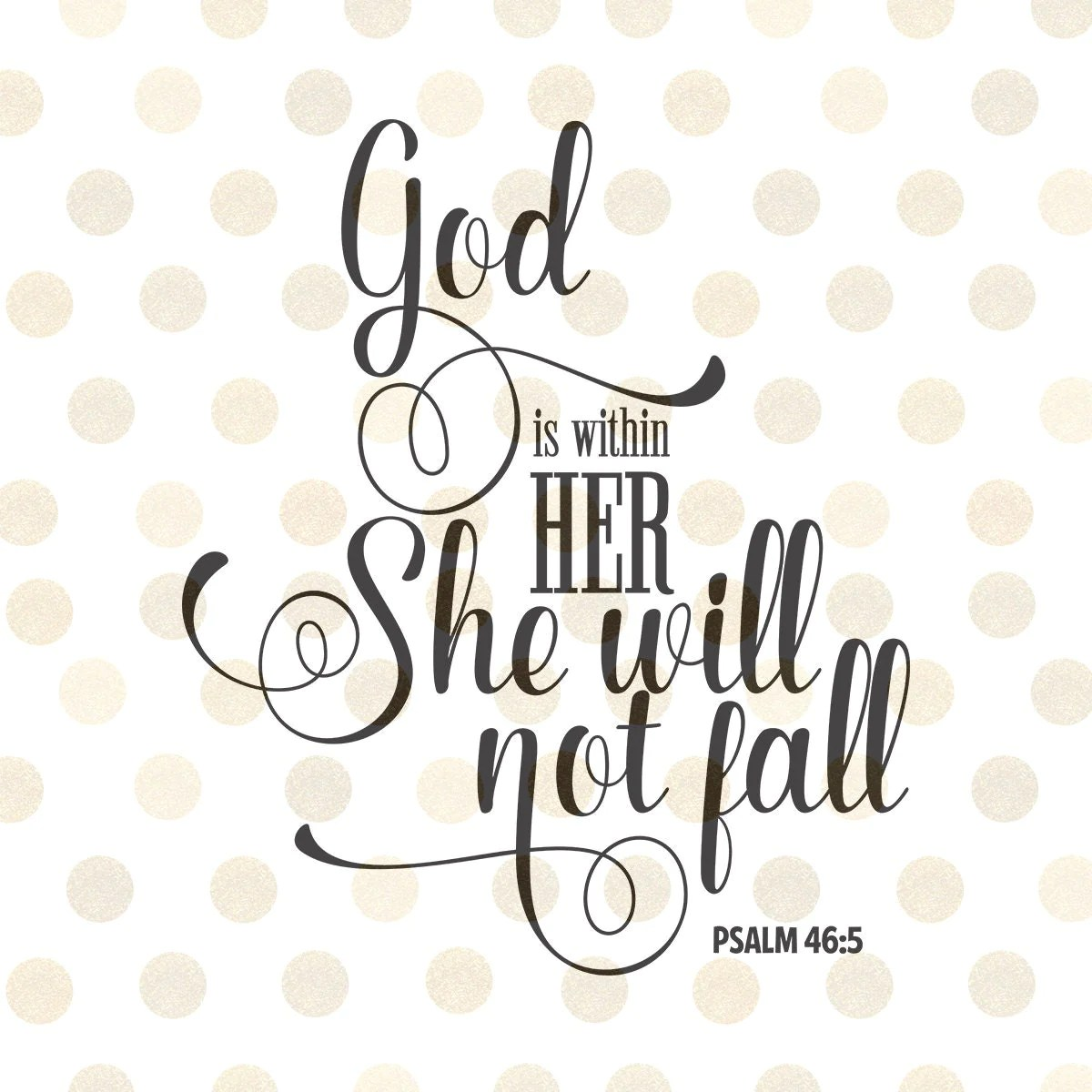 Lds Quote Wallpaper God Is Within Her She Will Not Fall Svg Christian Svg