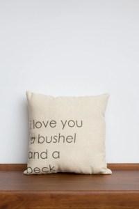 I love you a Bushel and a Peck Pillow Hug around the neck