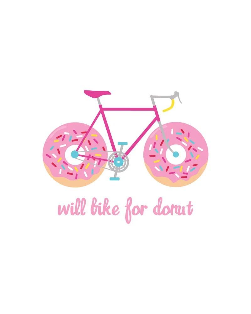 Donut Wallpaper Cute Will Bike For Donut 8x10 Printable Digital Art Bike