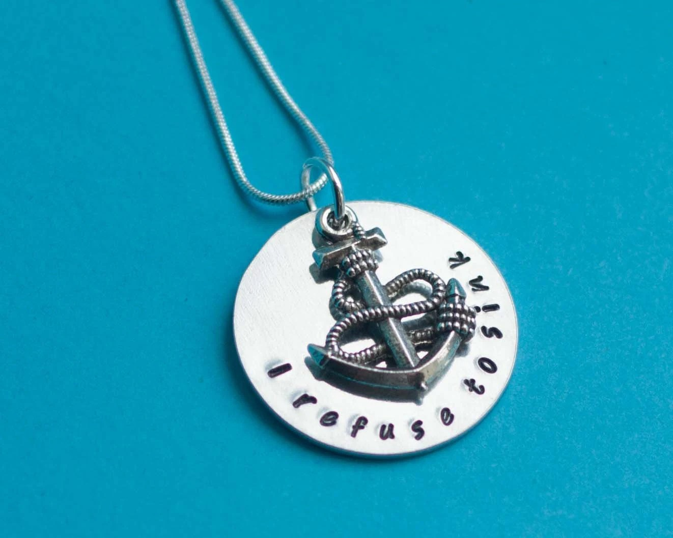 I Refuse To Sink Necklace I Refuse To Sink Anchor Necklace
