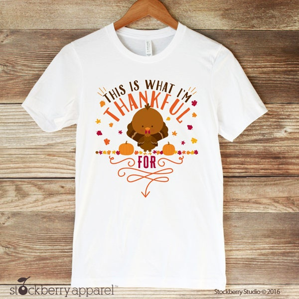This is What I\u0027m Thankful for Thanksgiving Maternity Shirt