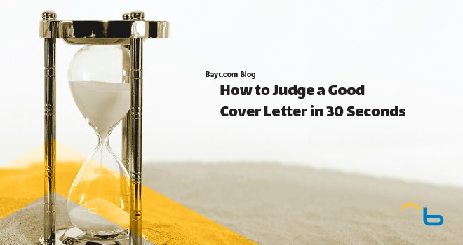 How to Judge a Good Cover Letter in 30 Seconds - Bayt Blog