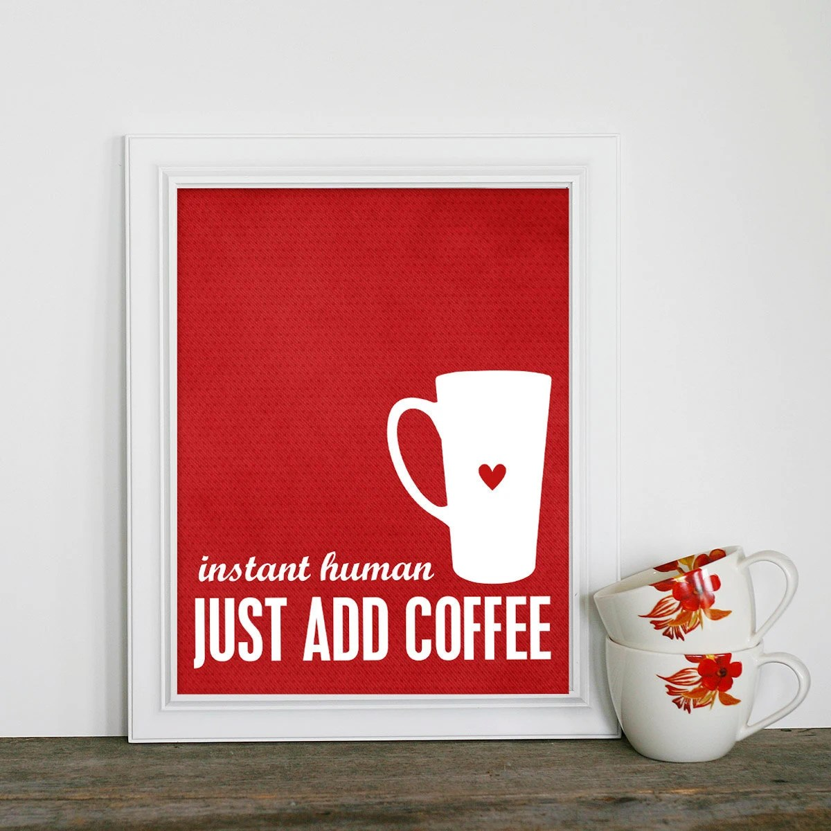 Coffee Art Etsy Funny Coffee Kitchen Poster Instant Human By