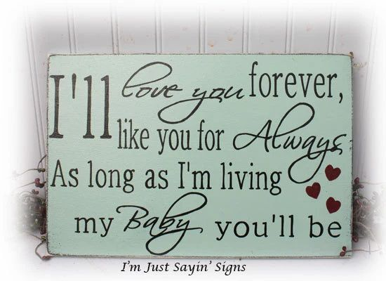 i ll love you forever ill like you for always