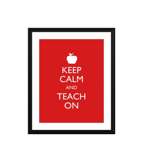 "Keep Calm Teacher Print: ""Keep Calm and Teach On"" Personalized Choose Background Color and Customize Text. Custom Keep Calm Poster"
