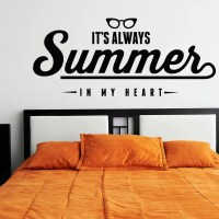 Summer Wall Decal - It's Always Summer In My Heart - Home ...