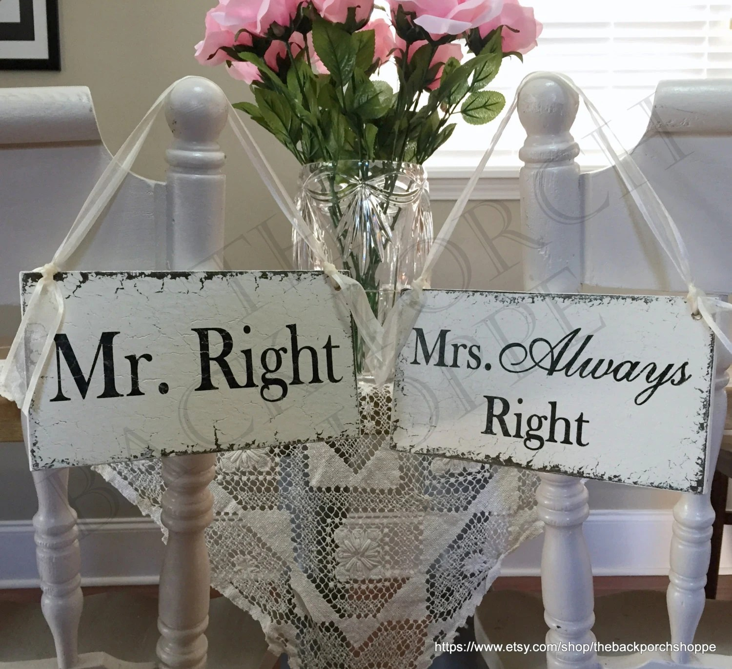 Mr Right Mrs Always Right Bettwäsche Mr Right And Mrs Always Right Wedding Chair Signs Chair