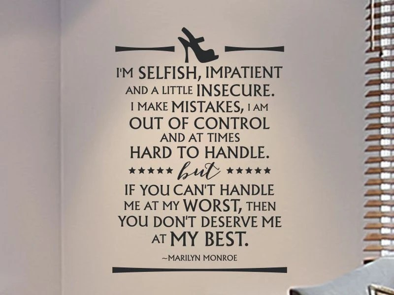 Marilyn Monroe Wall Decal Quote Im Selfish Impatient and a - marilyn monroe bedroom ideas