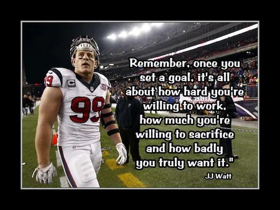 Tom Brady Wallpaper Quote Jj Watt Football Motivation Poster Son Confidence Wall Art