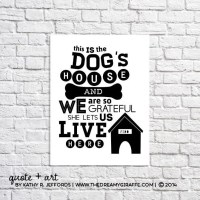 Dogs Quote Print. Dogs Wall Art. Dog Quote Sign. Funny Dog