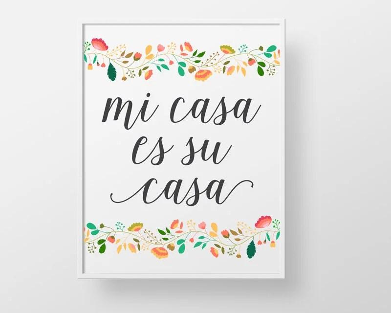 Mi Casa es su Casa print wall decor art spanish colorful