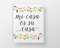 Mi Casa es su Casa print wall decor art spanish colorful