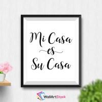 Printable Mi Casa Es Su Casa Wall Art Spanish Quote Spanish